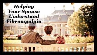 Helping your spouse understand fibromyalgia