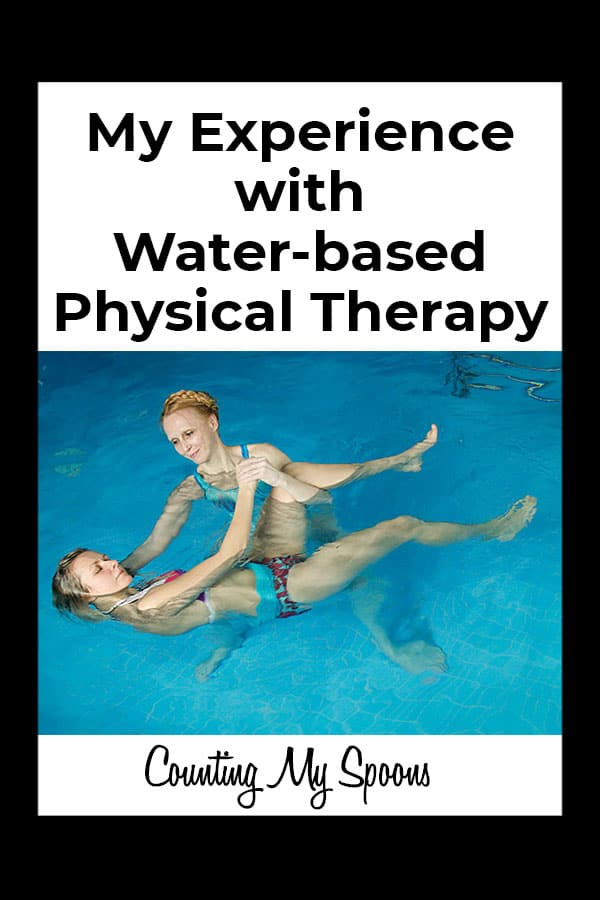 My experience with water based physical therapy