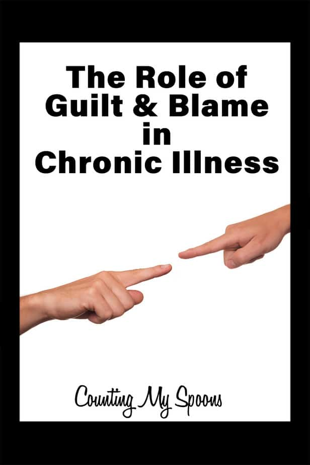 The role of guilt and blame in chronic illness