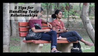 5 Tips for handling toxic relationships