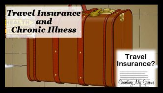What you need to know about chronic illness and travel insurance