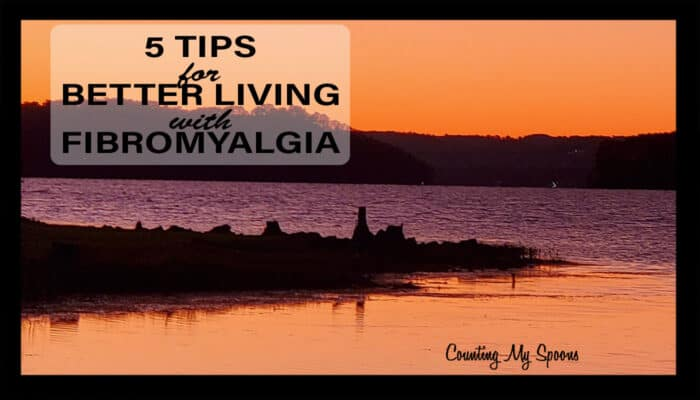 5 tips for better living with fibromyalgia