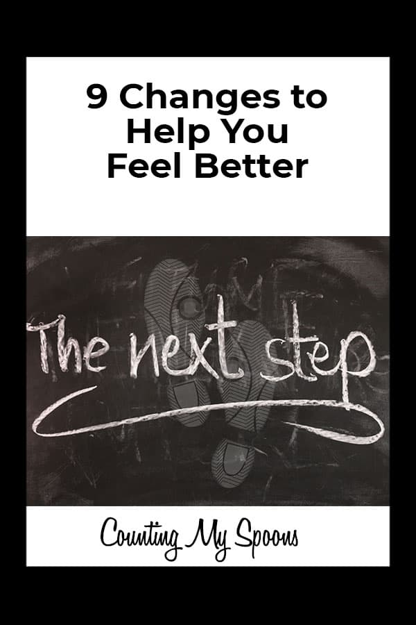 9 Changes to Help You Feel Better