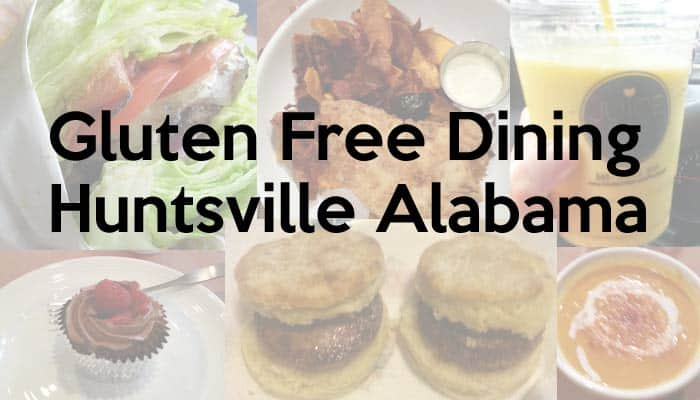 Gluten Free Dining Huntsville AL - Counting My Spoons