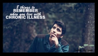 8 things to remember when living with chronic illness