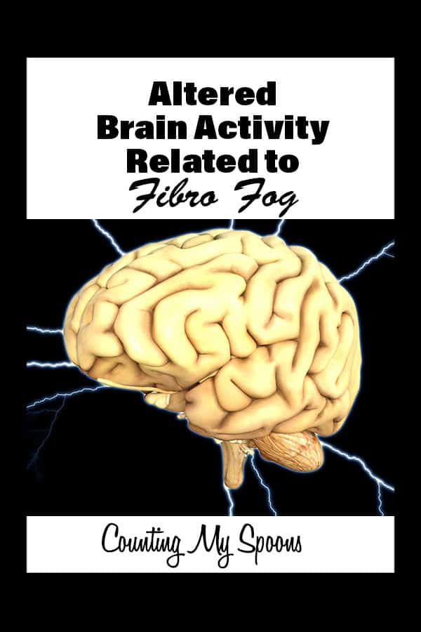 Altered brain activity with fibro fog