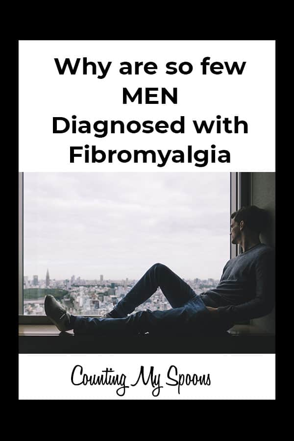 Why are so few men diagnosed with fibromyalgia?