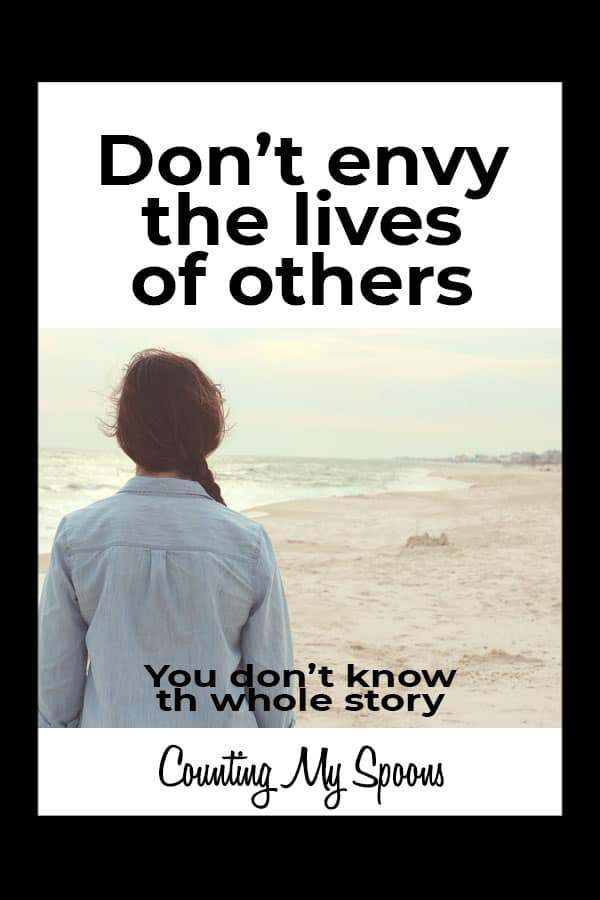 Don't envy the lives of others, you don't know the whole story (image of woman on beach)