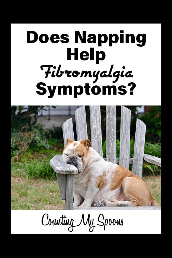 Does napping help fibromyalgia symptoms?