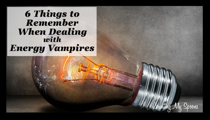 6 things to remember when dealing with energy vampires