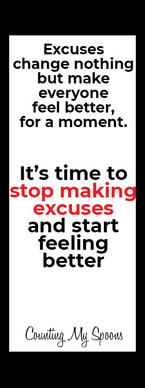 It's time to stop making excuses and start feeling better