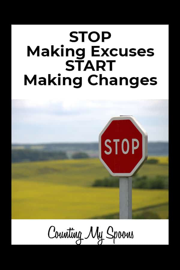 If you want to feel better, it's time to stop making these common excuses and start making changes.