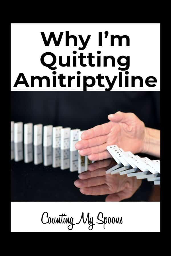 Why I'm quitting amitriptyline