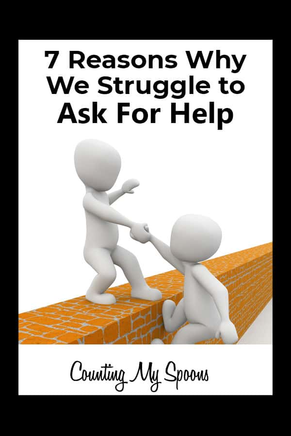 7 reasons we struggle to ask for help