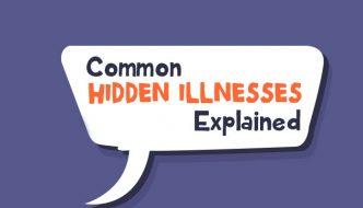 Hidden Illnesses Explained