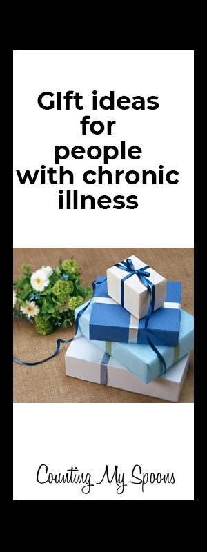 gift ideas for people with chronic illness
