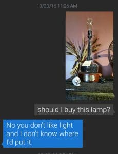 Should I buy this lamp? No, you hate light.