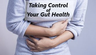 Taking Control of Your Gut Health