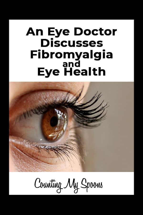Fibromyalgia and eye health