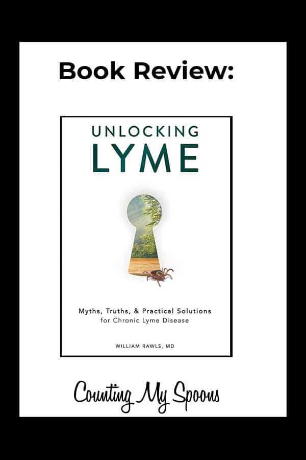 Book Review: Unlocking Lyme by Dr. Bill Rawls