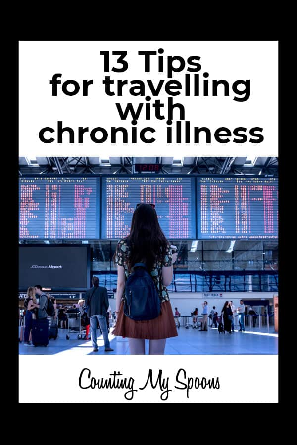 13 tips for travelling with chronic illness