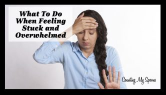 What to do when you feel stuck and overwhelmed