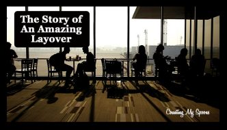 Live Like You Are Dying: The story of an amazing layover