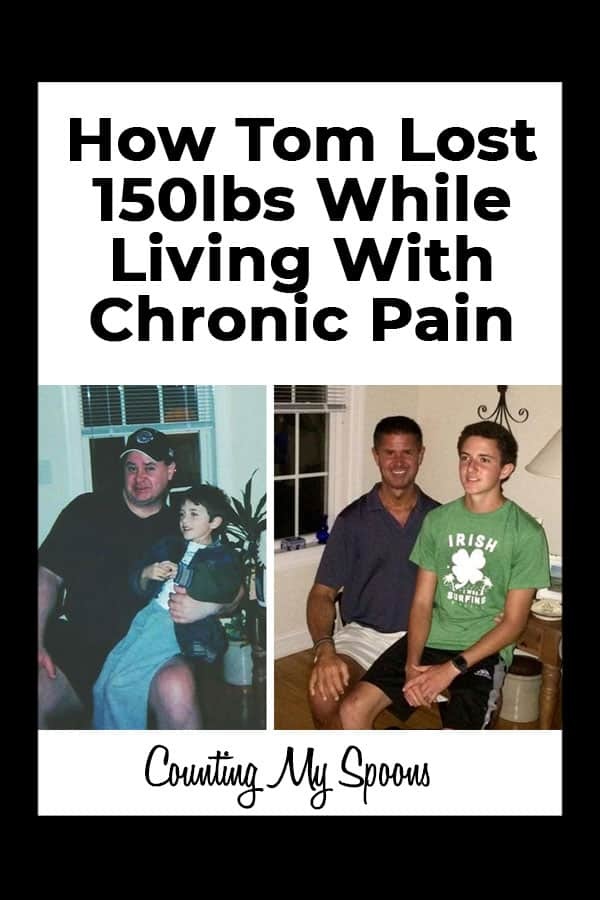 How Tom lost 150lbs while living with chronic pain