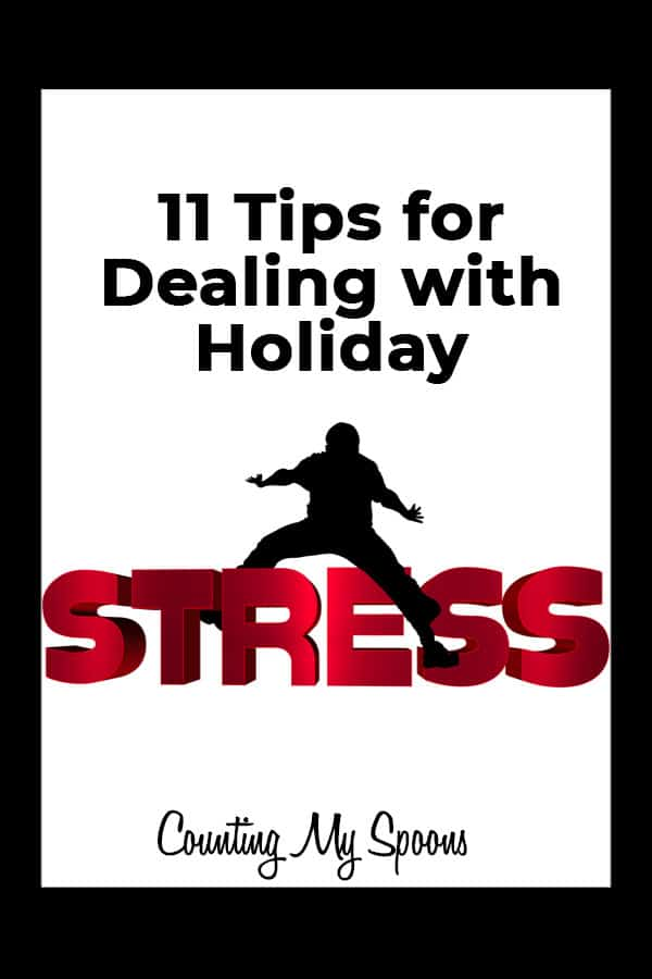 11 Tips for Dealing with Holiday Stress