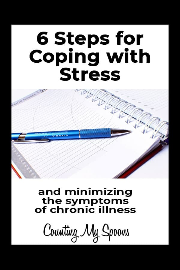 6 steps for coping with stress and minimizing the symptoms of chronic illness