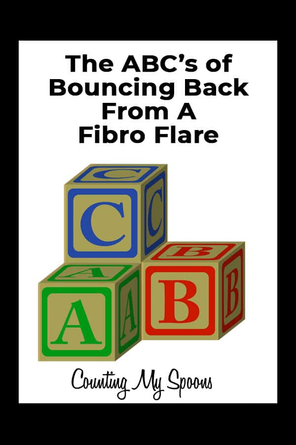 The ABC's of Bouncing Back From a Flare