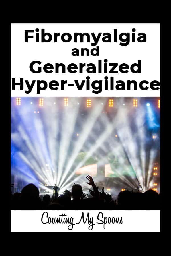 fibromyalgia and generalized hyper-vigilance