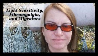 Light Sensitivity and Fibromyalgia and migraines