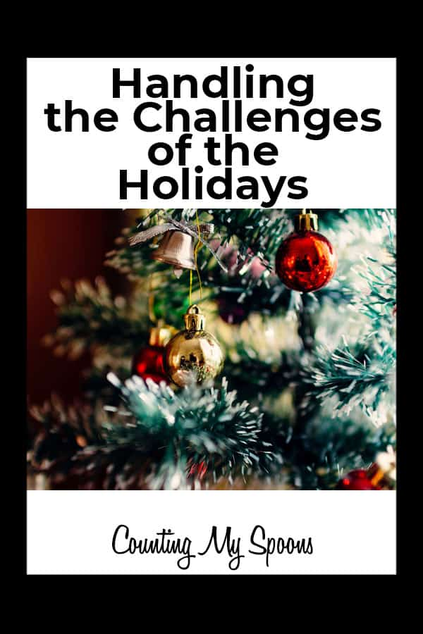 Handling the Challenges of the Holidays with chronic illness