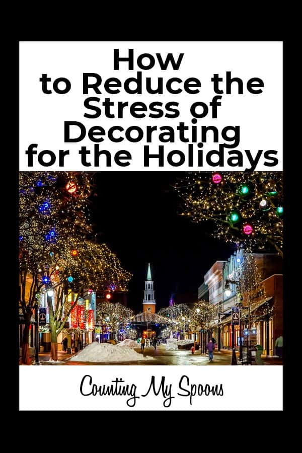Reducing the stress of holiday decorations