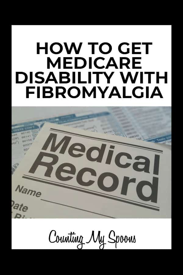 How can I get medicare disability for fibromyalgia? (image of medical record document) Counting My Spoons