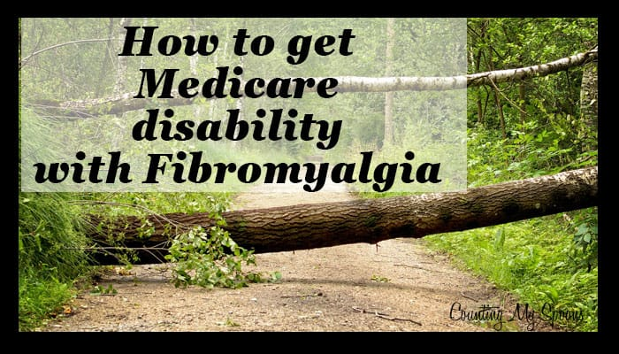 How to get Medicare disability for fibromyalgia