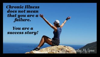 chronic illness does not mean you are a failure. You are a success story (image of woman on top of the world)