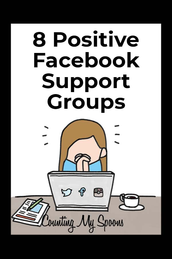 8 Positive Facebook Support Groups for Chronic Illness
