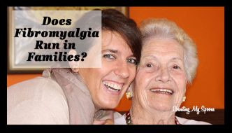 Is there an increased risk of fibromyalgia among families?