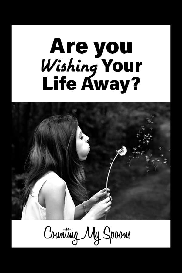Are you wishing your life away? (image of girl making a wish while blowing on a dandelion)