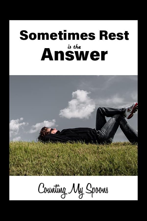Sometimes rest is the answer