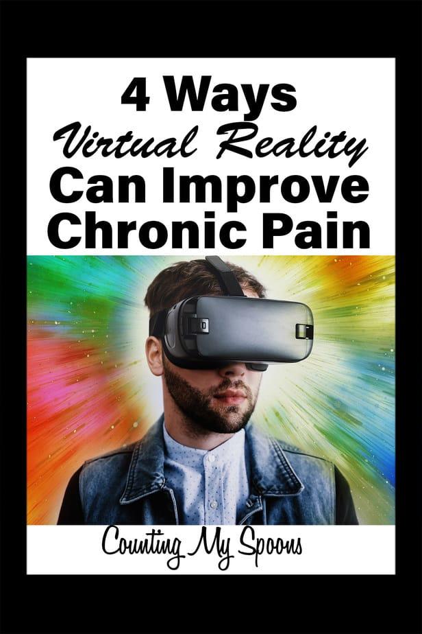 4 ways virtual reality can help improve chronic pain