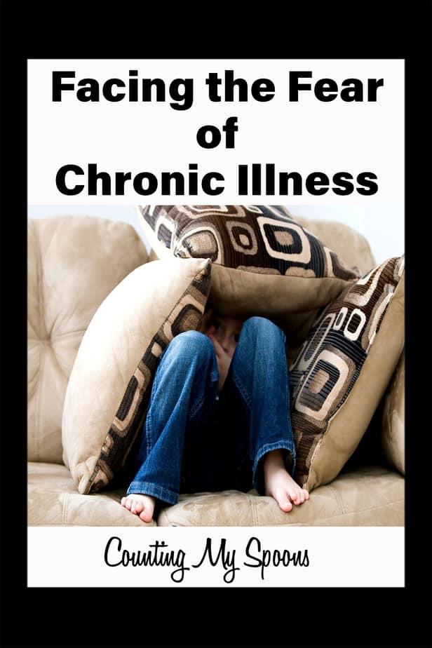 Facing the fear of chronic illness