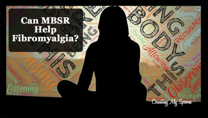 Can MBSR help fibromyalgia?