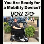 Who decides when you are ready for a mobility device? You do!